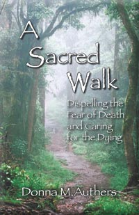 A Sacred Walk by Donna M. Authers